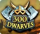 Download free flash game 300 Dwarves