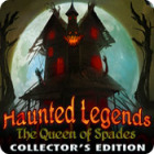 Download free flash game Haunted Legends: The Queen of Spades Collector's Edition