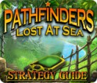 Download free flash game Pathfinders: Lost at Sea Strategy Guide