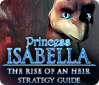 Download free flash game Princess Isabella: The Rise of an Heir Strategy Guide