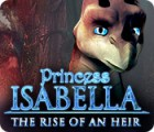 Download free flash game Princess Isabella: The Rise of an Heir
