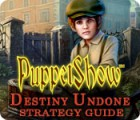 Download free flash game PuppetShow: Destiny Undone Strategy Guide