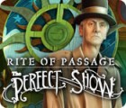 Download free flash game Rite of Passage: The Perfect Show