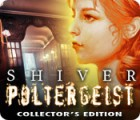 Download free flash game Shiver: Poltergeist Collector's Edition