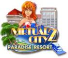 Download free flash game Virtual City 2: Paradise Resort