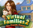 Download free flash game Virtual Families 2: Our Dream House